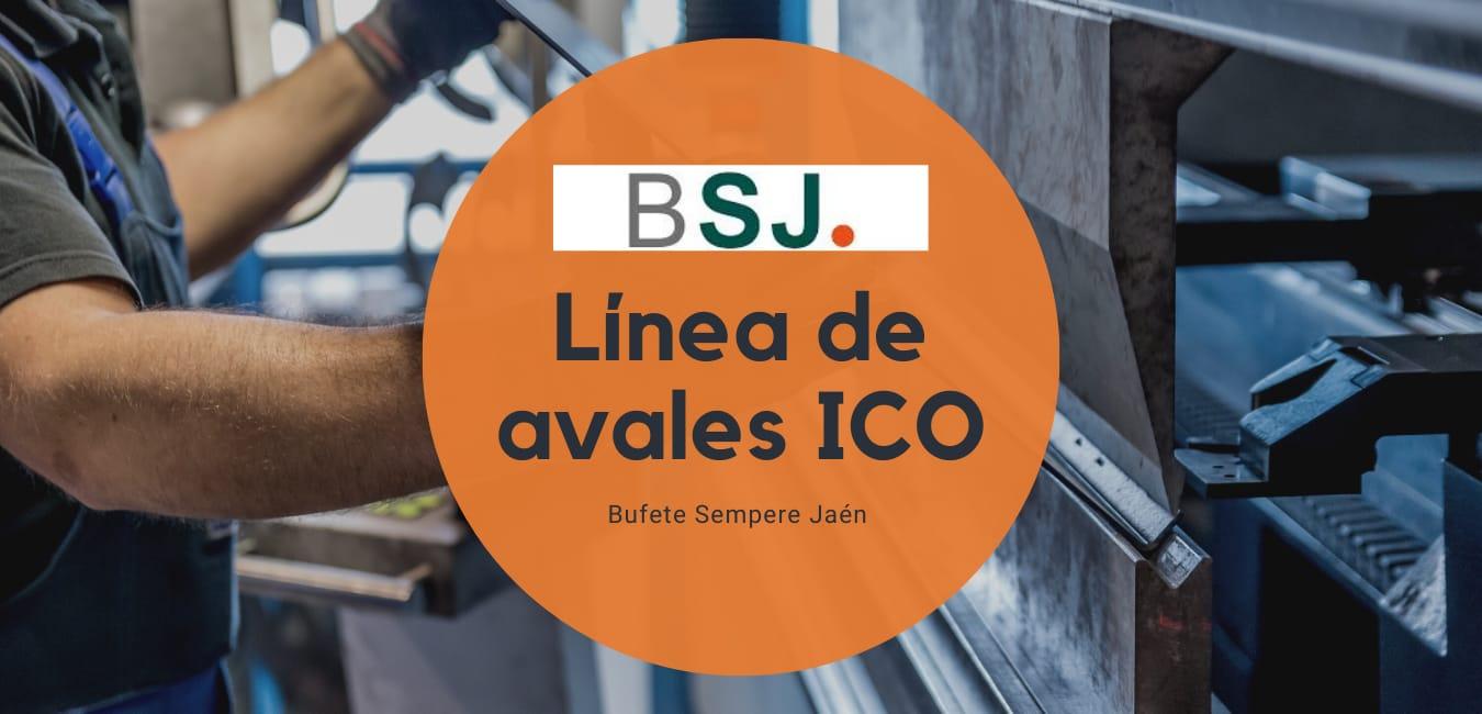 Informe Bufete Sempere Jaén sobre la línea de avales ICO por Covid-19