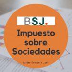 Bufete Sempere Jaén te explica las novedades del impuesto sobre sociedades