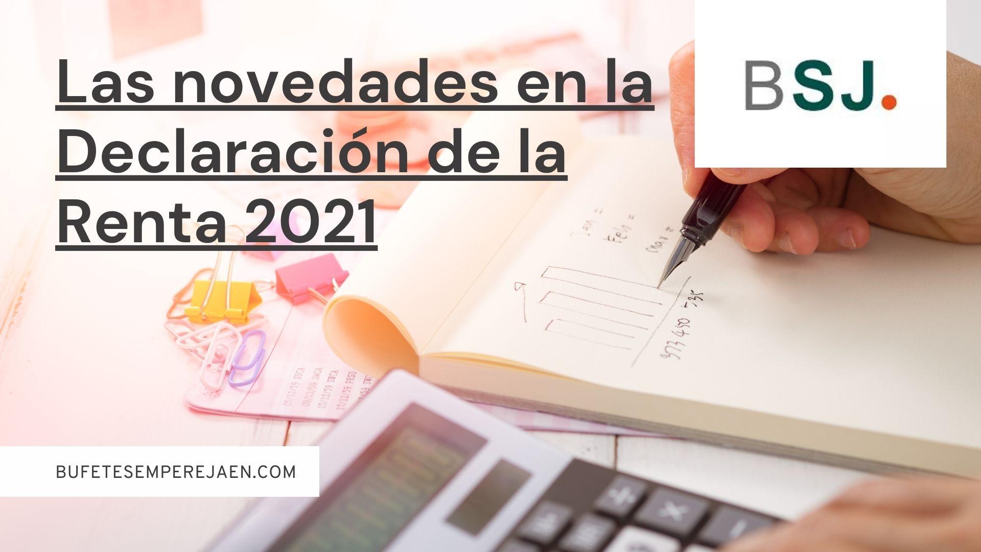 Bufete Sempere Jaén te explica las novedades en la declaración de la renta 2021